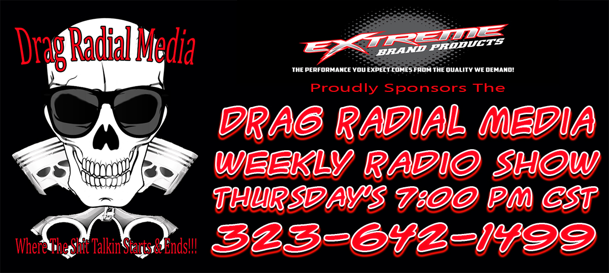 Drag Radial Weekly Talk Radio Show